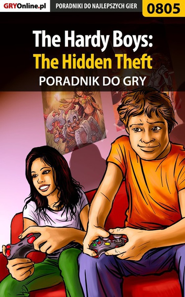 The Hardy Boys: The Hidden Theft - poradnik do gry