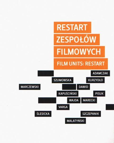 Restart zespołów filmowych / Film Units: Restart