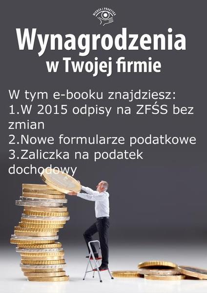 Wynagrodzenia w Twojej firmie, wydanie październik 2014 r. część II