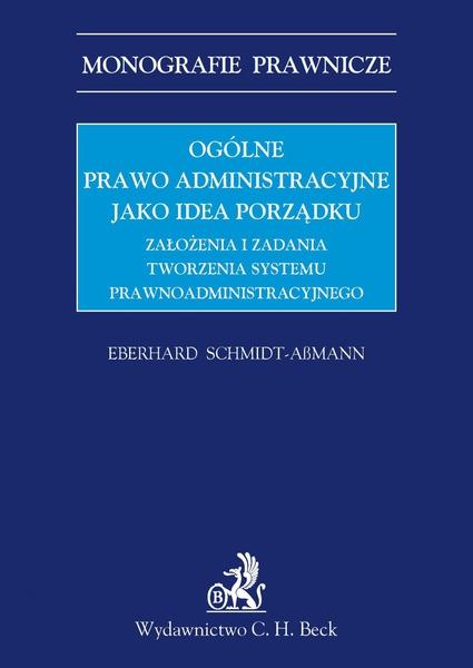 Ogólne prawo administracyjne jako idea porządku