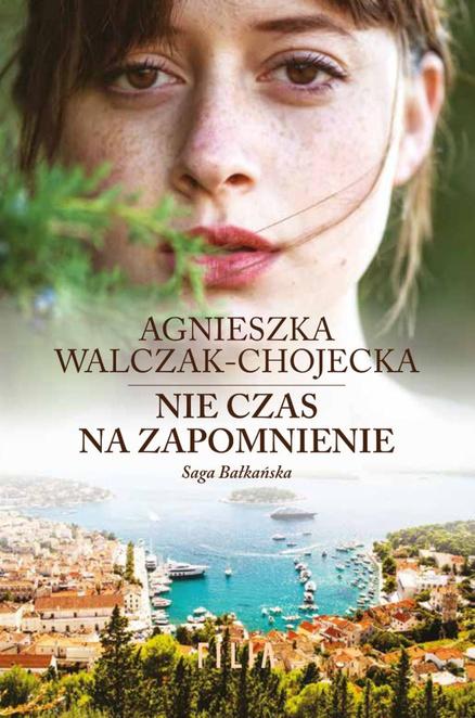 Nie czas na zapomnienie - Agnieszka Walczak-Chojecka