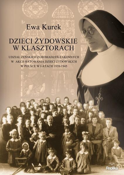 Dzieci żydowskie w klasztorach.