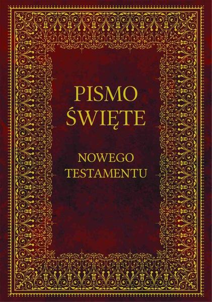 Biblia. Pismo Święte Nowego Testamentu
