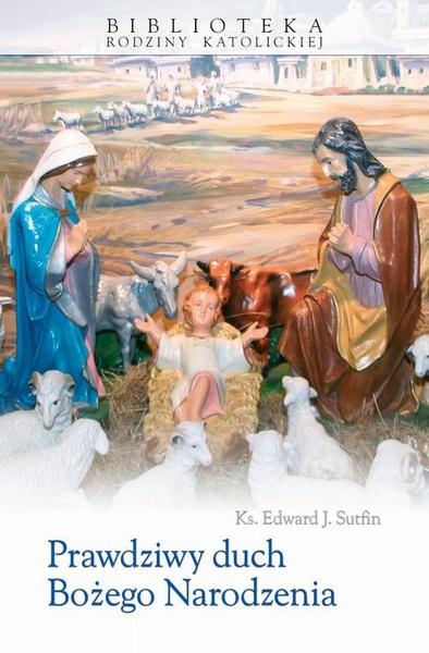 Prawdziwy duch Bożego Narodzenia