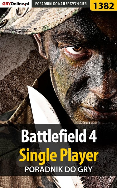 Battlefield 4 - Single Player - poradnik do gry