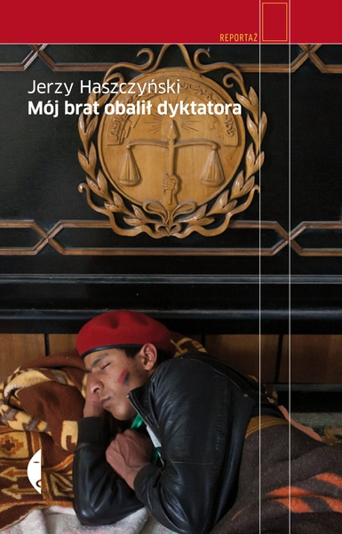 Mój brat obalił dyktatora
