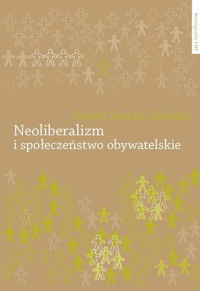 Neoliberalizm i społeczeństwo obywatelskie