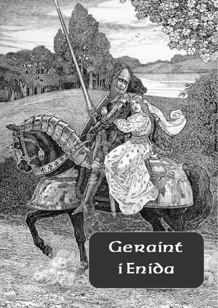 Geraint i Enida. Romans arturiański (przeł. Andrzej Sarwa)