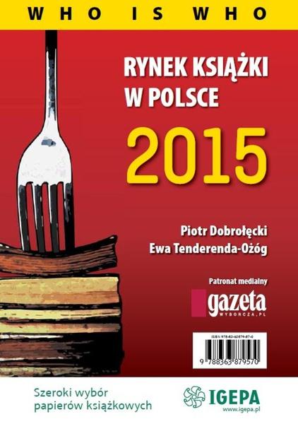 Rynek ksiązki w Polsce 2014. Who is who