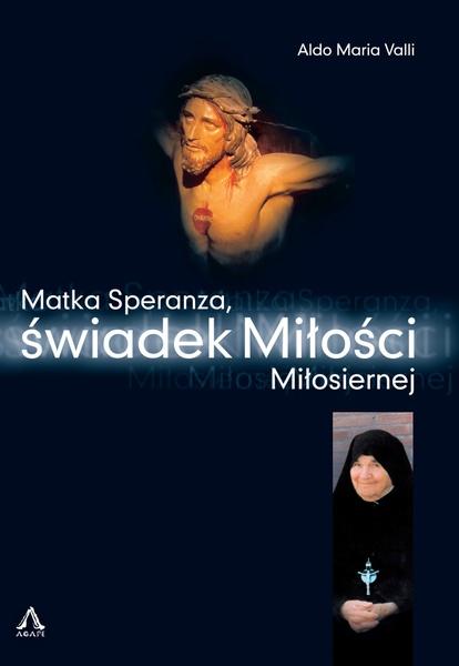 Matka Speranza, świadek Miłości Miłosiernej