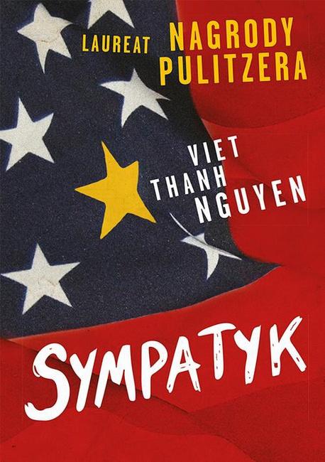 Sympatyk - Viet Thanh Nguyen,NGUYEN VIET THANH