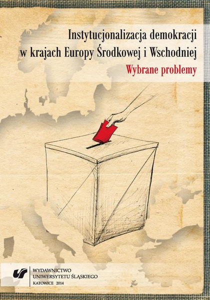 Instytucjonalizacja demokracji w krajach Europy Środkowej i Wschodniej