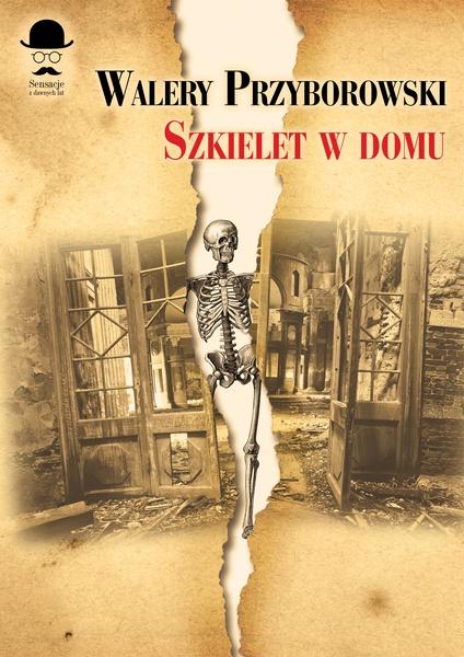 Szkielet w domu