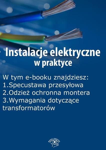 Instalacje elektryczne w praktyce, wydanie listopad 2015 r.