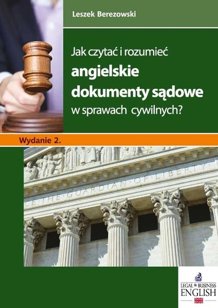 Jak czytać i rozumieć angielskie dokumenty sądowe w sprawach cywilnych? Wydanie 2