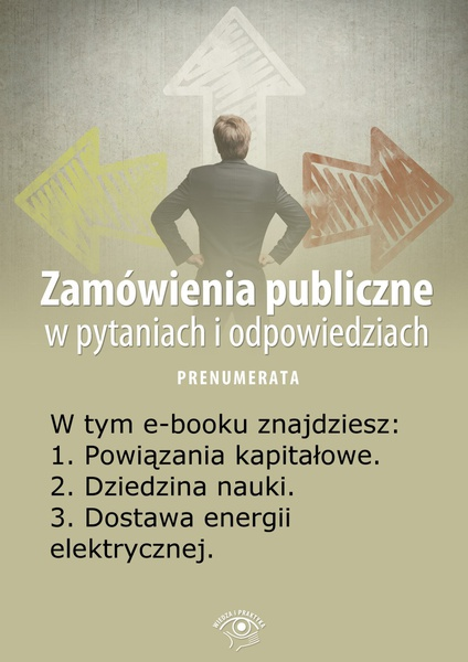 Zamówienia publiczne w pytaniach i odpowiedziach. Wydanie lipiec-sierpień 2014 r.