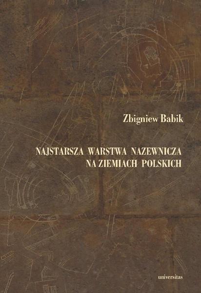 Najstarsza warstwa nazewnicza na ziemiach polskich