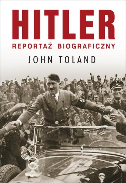 Hitler. Reportaż biograficzny