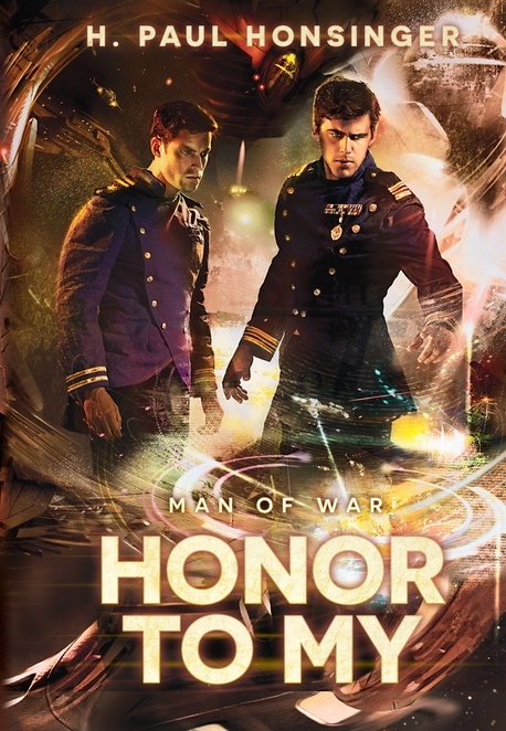 Man of War: Honor to my - H. Paul Honsinger