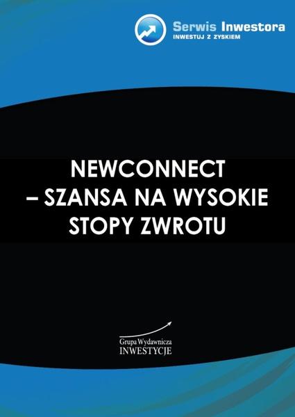 NewConnect - szansa na wysokie stopy zwrotu