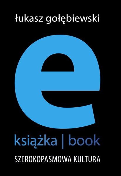 e-książka/book. Szerokopasmowa kultura