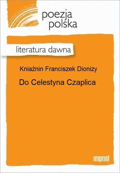Do Celestyna Czaplica