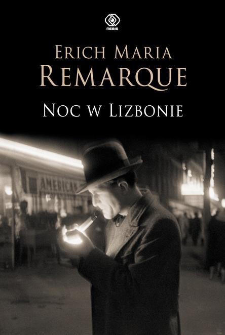 Noc w Lizbonie - Erich M. Remarque