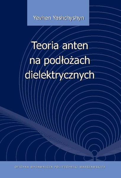 Teoria anten na podłożach dielektrycznych
