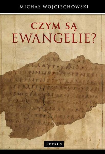 Czym są Ewangelie?