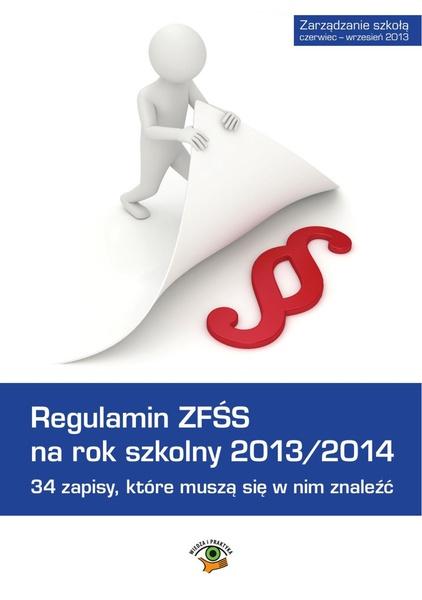 Regulamin ZFŚS na rok szkolny 2013/2014. 34 zapisy, które muszą się w nim znaleźć.