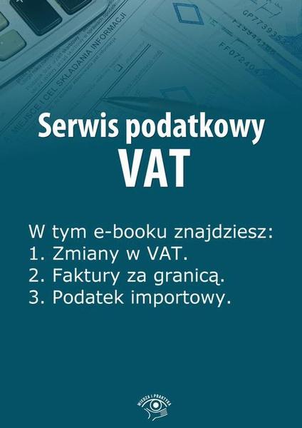 Serwis podatkowy VAT, wydanie styczeń-marzec 2014 r.