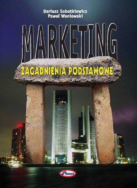 Marketing - zagadnienia podstawowe