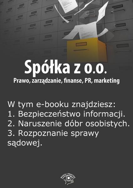 Spółka z o.o. Prawo, zarządzanie, finanse, PR, marketing. Wydanie maj 2014 r.