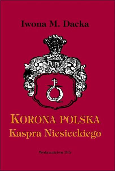 """""""Korona polska"""" Kaspra Niesieckiego"""