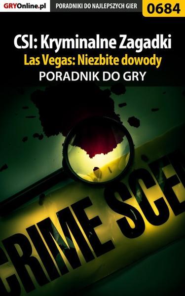 CSI: Kryminalne Zagadki Las Vegas: Niezbite dowody - poradnik do gry