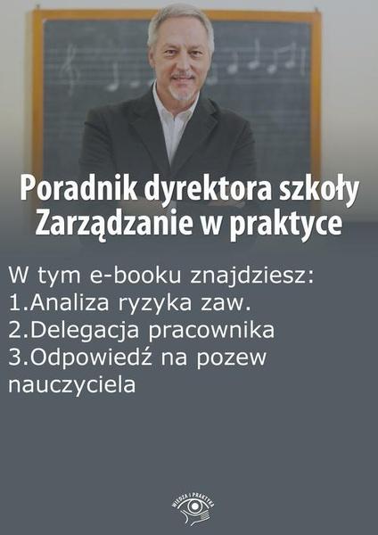 Poradnik dyrektora szkoły. Zarządzanie w praktyce, wydanie wrzesień 2014 r.