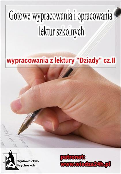 """Wypracowania - Adam Mickiewicz """"Dziady"""" część II"""