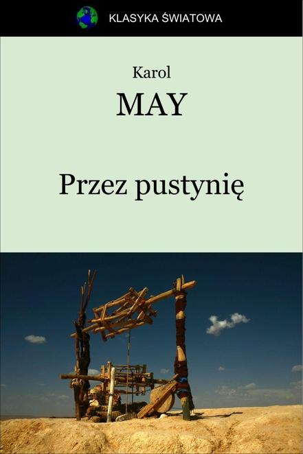 Przez Pustynię - Karol May