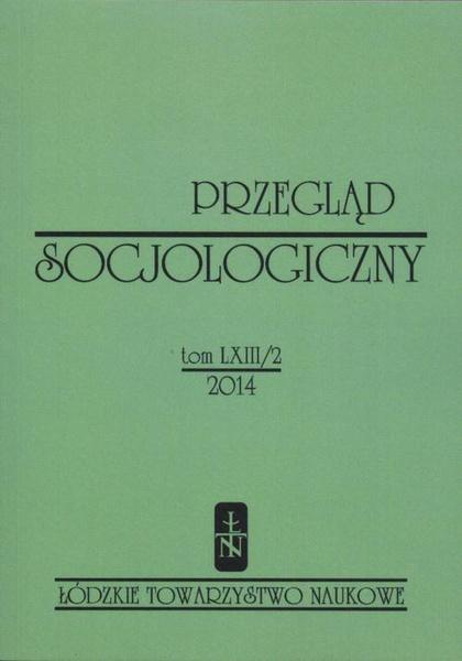 Przegląd Socjologiczny t. 63 z. 2/2014