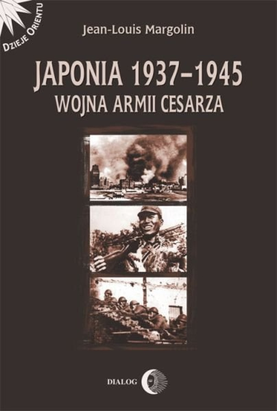 Japonia 1937-1945. Wojna Armii Cesarza
