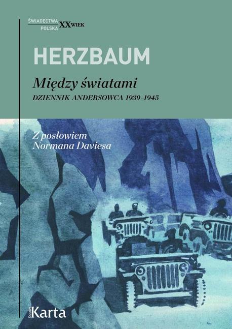 Między światami. Dziennik andersowca 1939–1945 - Edward Herzbaum