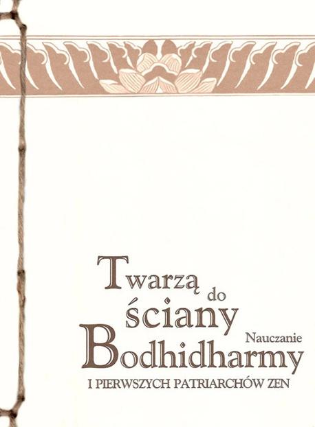 Twarzą do ściany - Opracowanie zbiorowe, Bodhidharma, Hui-ko, Seng-tsan, Tao-hsin, Hung-jen