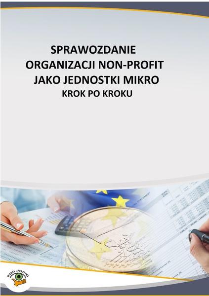 Sprawozdanie organizacji non profit jako jednostki mikro - krok po kroku