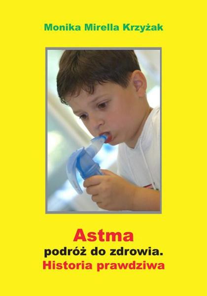 Astma - podróż do zdrowia