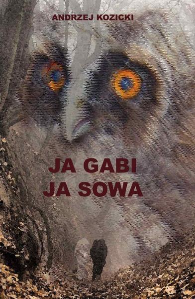 Ja Gabi, ja Sowa