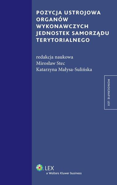Pozycja ustrojowa organów wykonawczych jednostek samorządu terytorialnego