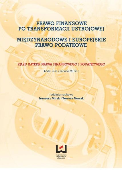 Prawo finansowe po transformacji ustrojowej. Międzynarodowe i europejskie prawo podatkowe