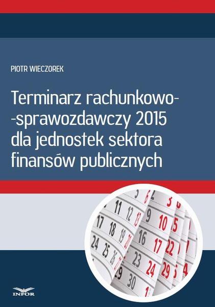 Terminarz rachunkowo - sprawozdawczy 2015