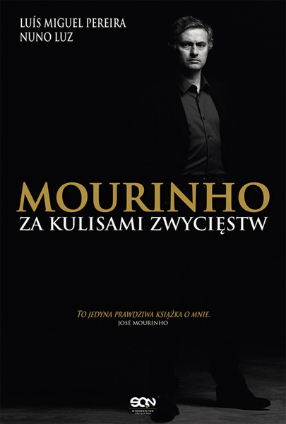 Mourinho. Za kulisami zwycięstw