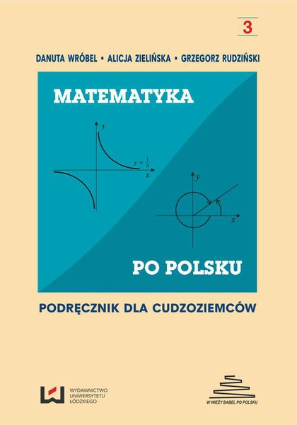 Matematyka po polsku 3. Podręcznik dla cudzoziemców